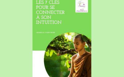 Les 7 clés pour se connecter à son intuition